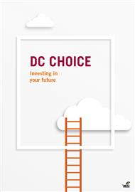 DC Choice investment guide